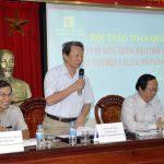 """Hội thảo toàn quốc chủ đề """" Những vấn đề nóng trong khai thác Khoáng sản ở Việt Nam hiện nay, giải pháp khắc phục"""""""