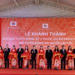 Khánh thành Nhà máy tuyển đồng số 2 thuộc Dự án khai thác mở rộng và nâng công suất khu mỏ – tuyển đồng Sin Quyền, Lào Cai